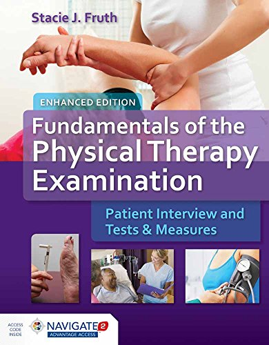 9781284096231: Fundamentals of the Physical Therapy Examination Enhanced Edition: Patient Interview and Tests and Measures