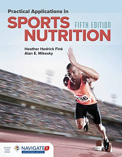 9781284101393: Practical Applications in Sports Nutrition