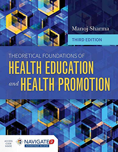 Theoretical Foundations of Health Education and Health: Sharma, Manoj