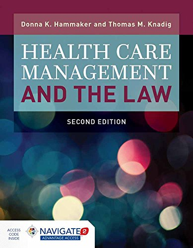 9781284117349: Health Care Management and the Law: Principles and Applications