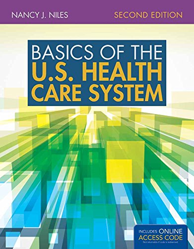 9781284120134: Basics of the U.S. Health Care System: with Supplement: 2016 Annual Health Reform Update