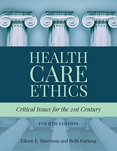 9781284124910: Health Care Ethics: Critical Issues for the 21st Century