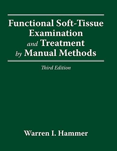 9781284131673: FUNCTIONAL SOFT TISSUE EXAMINATION & TREATMENT 3E