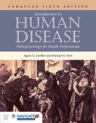 Introduction to Human Disease: Pathophysiology for Health Professionals: Michael N. Hart