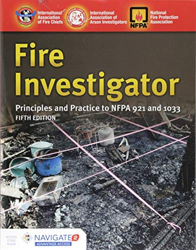 Fire Investigator: Principles and Practice to NFPA: Edited by International
