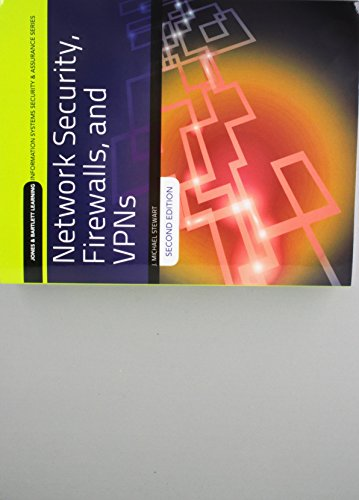 9781284159684: Network Security, Firewalls and VPNs (Jones & Bartlett Learning Information Systems Security & Assurance)