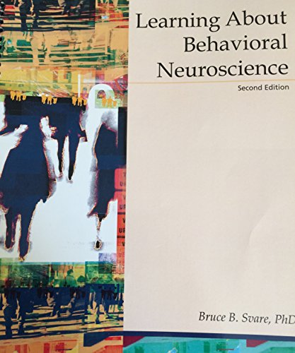 9781285008004: Learning About Behavioral Neuroscience. Second Edition