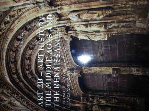 9781285008417: Art 2b - Art History: The Middle Ages and the Renaissance (Custom Edition for Deanza and Foothill)