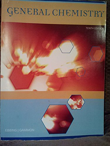 Customized Edition for CHEM 1412 General Chemistry 2 Chemistry 10th Edition: Ebbing; Gammon