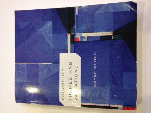 9781285010373: [(Psychology : Themes & Variations)] [By (author) Wayne Weiten] published on (February, 2012)