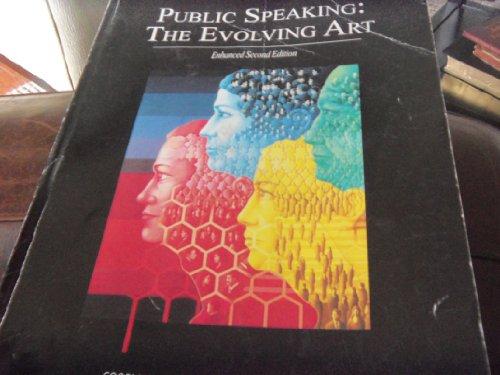 9781285025360: Public Speaking: The Evolving Art