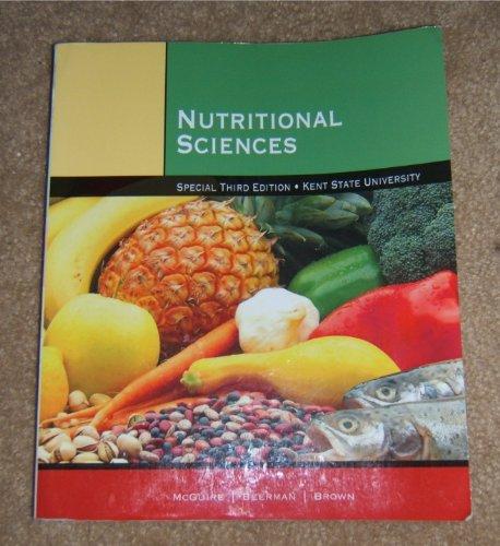 9781285026558: Nutritional Sciences (Kent State University)
