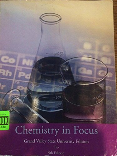9781285026596: Chemistry In Focus (Grand Valley State University Edition)