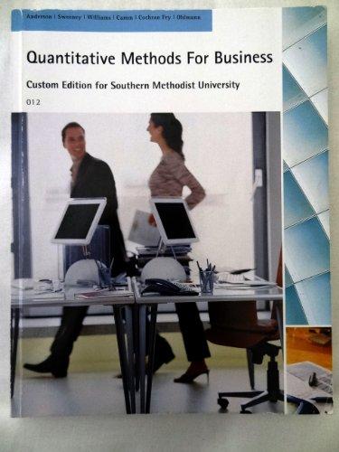 9781285027357: Quantitative Methods For Business: Custom Edition for Southern Methodist University