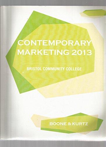 9781285031521: Contemporary Marketing 2013 (Contemporary Marketing 2013 Bristol Community College Boone & Kurtz)