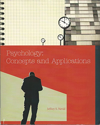 Psychology : Concepts and Applications Jeffery S: Jeffery S Nevid