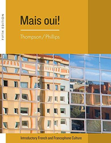 Bundle: Mais Oui!, Looseleaf, 5th + iLrnTM Heinle Learning Center Printed Access Card: Thompson, ...