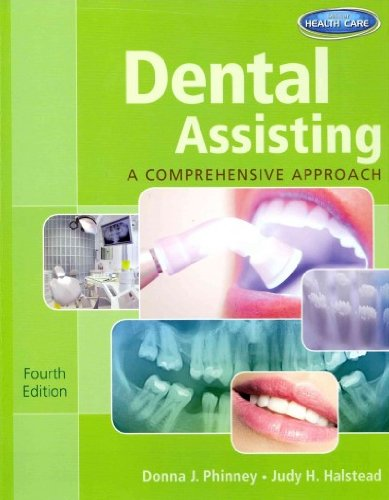 9781285042688: Dental Assisting: A Comprehensive Approach