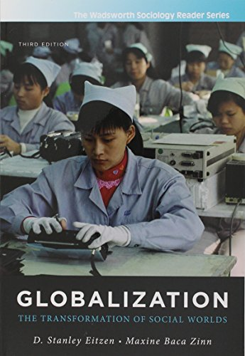 9781285047973: Bundle: Globalization: The Transformation of Social Worlds, 3rd + National Geographic Learning Reader: Green (with Printed Access Card)