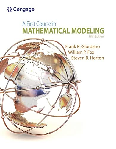 9781285050904: A First Course in Mathematical Modeling