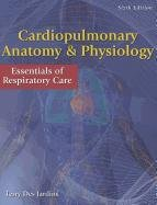 9781285051857: Cardiopulmonary Anatomy & Physiology