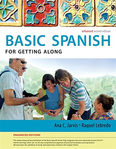 9781285052175: Spanish for Getting Along Enhanced Edition: The Basic Spanish Series (World Languages)