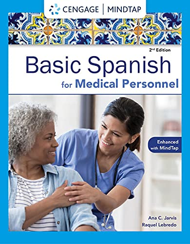 Spanish for Medical Personnel Enhanced Edition: The Basic Spanish Series (1285052188) by Jarvis, Ana; Lebredo, Raquel; Mena-Ayllon, Francisco