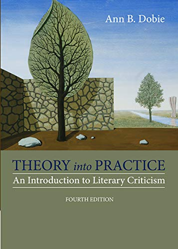 9781285052441: Theory into Practice: An Introduction to Literary Criticism