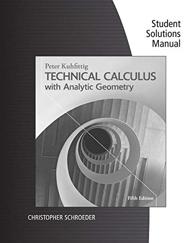 9781285052571: Student Solutions Builder Manual for Kuhfittig's Technical Calculus with Analytic Geometry, 5th