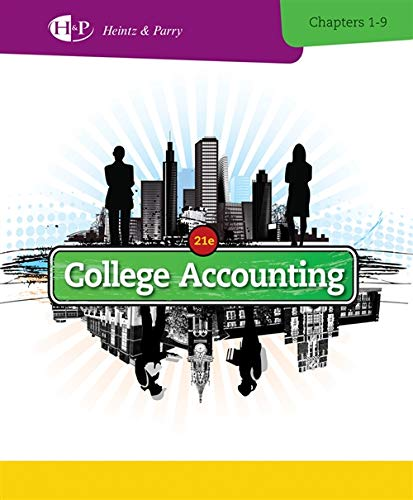 9781285055459: College Accounting, Chapters 1-9 (New in Accounting from Heintz and Parry)