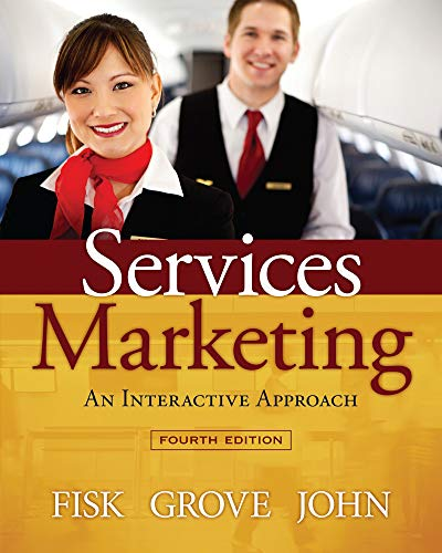 Services Marketing Interactive Approach: Fisk, Raymond P.,Grove,