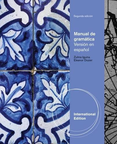 9781285057163: Manual de gramática: En español, International Edition