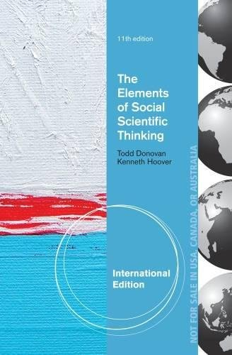 9781285058634: The Elements of Social Scientific Thinking, International Edition