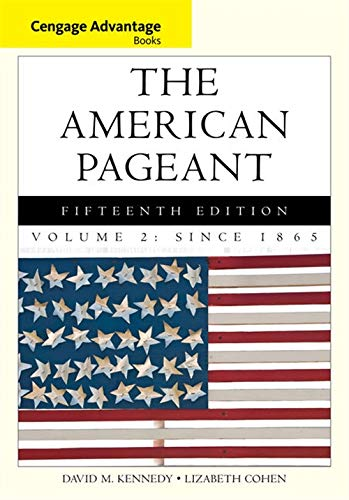 9781285058665: Cengage Advantage Books: The American Pageant, Volume 2: Since 1865