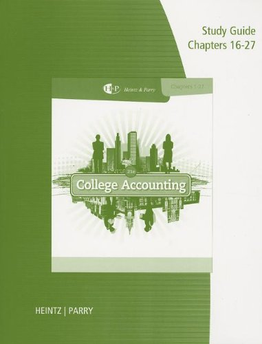 9781285059365: Study Guide with Working Papers, Chapters 16-27 for Heintz/Parry's College Accounting