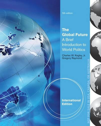 9781285060255: The Global Future: A Brief Introduction to World Politics
