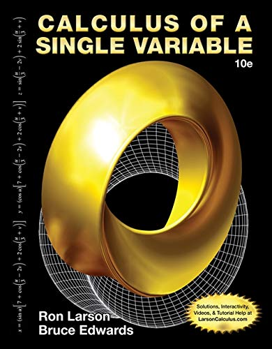 Calculus of a Single Variable: Ron Larson, Bruce