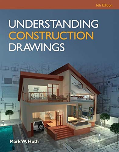 Understanding Construction Drawings with Drawings: Huth, Mark W.