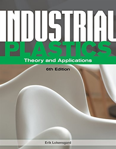 9781285061238: Industrial Plastics: Theory and Applications