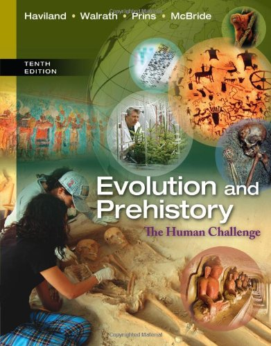 Evolution and Prehistory: The Human Challenge: Haviland, William A.;