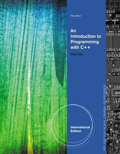 9781285061535: Introduction to Programming with C++, International Edition