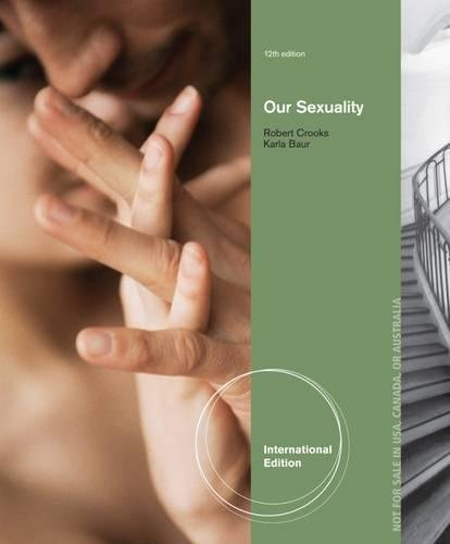 9781285061900: Our Sexuality, International Edition