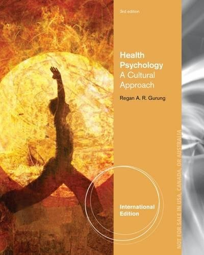9781285062150: Health Psychology: A Cultural Approach, International Edition