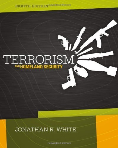 9781285062280: Terrorism and Homeland Security 8th edition by White, Jonathan R. (2013) Hardcover
