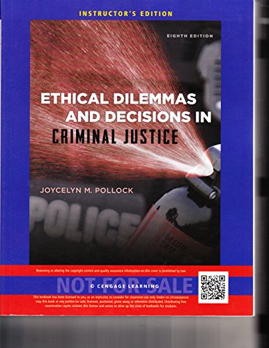 9781285062822: Ethical Dilemmas and Decision in Criminal Justice Instructor's Edition