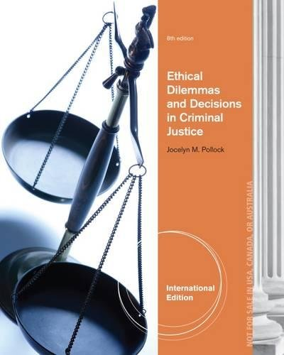 9781285062839: Ethical Dilemmas and Decisions in Criminal Justice