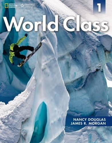 9781285063096: World Class 1 Student Book with Online Workbook: Expanding English Fluency