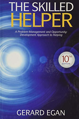 9781285065717: The Skilled Helper: A Problem-Management and Opportunity-Development Approach to Helping (HSE 123 Interviewing Techniques)