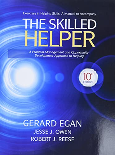 9781285067537: Student Workbook Exercises for Egan's The Skilled Helper, 10th