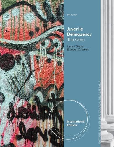 9781285067629: Juvenile Delinquency: The Core